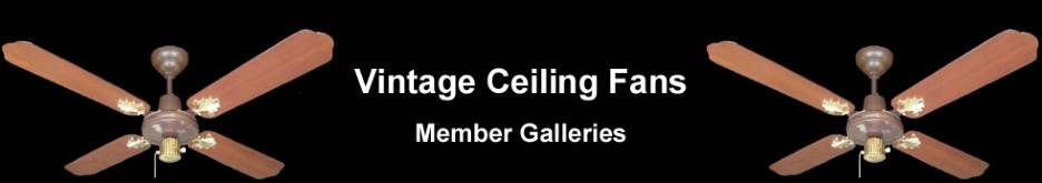 Vintage Ceiling Fans Member Areas - Powered by vBulletin